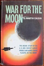 WAR FOR THE MOON by MARTIN CAIDIN. HARDBACK. 1st EDITION. SCARCE.  UK DISPATCH.