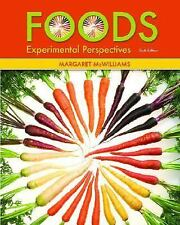 Foods : Experimental Perspectives by Margaret McWilliams (2007, Hardcover)