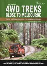 4WD Treks Close to Melbourne 3/e -perfect bound 'The 20 Best Tours Around The