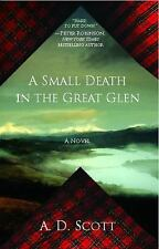 A Small Death in the Great Glen: A Novel The Highland Gazette Mystery Series