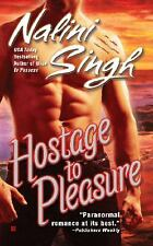 Hostage to Pleasure (Psy-Changelings, Book 5) Singh, Nalini Mass Market Paperba