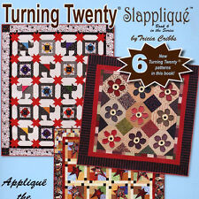 TURNING TWENTY SLAPPLIQUE 20 Fat Quarters 6 New Patterns Quilt Projects BOOK