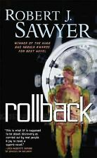 Rollback by Robert J. Sawyer PB new