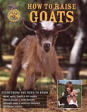 Book Goats : Everything You Need to Know - Meat, Milk, Fiber and Pet Goats, etc
