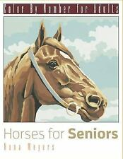 Color by Number for Adults: Horses for Seniors by Nona Meyers (2015,...