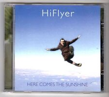 (GY202) Hi Flyer, Here Comes The Sunshine - 2005 CD