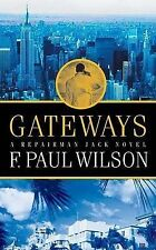 Gateways: A Repairman Jack Novel by F. Paul Wilson (Paperback, 2006)
