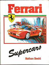 Ferrari Supercars by Nathan Beehl Pub. Guild in 1986 Boxer, Testarossa, GTO +