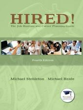 Hired! The Job Hunting and Career Planning Guide (4th Edition)