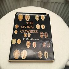 The Living Cowries CM  Burgess .shell Book Cypraea Cowrie Now Free Uk Ship!