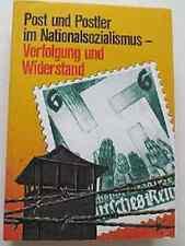 Altes Fach Buch Post und Postler im Nationalsozialismus Verfolgung u. Widerstand