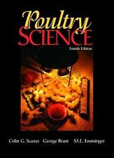 Poultry Science by M. E. Ensminger, Colin G. Scanes and George Brant (2003,...