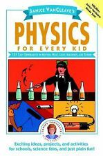 Science for Every Kid: VanCleave's Physics for Every Kid : 101 Easy Experiments