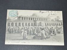 CPA CARTE POSTALE 1906 ALGERIE COLONIES FRANCE AFRIQUE TOUGGOURT LA PLACE