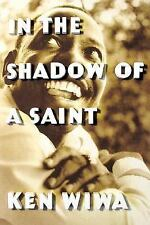 In the Shadow of a Saint: A Son's Journey to Understand His Father's Legacy