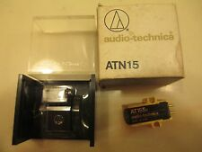 AUDIO TECHNICA AT15SA CARTRIDGE AND NOS GENUINE ATN15 SHIBATA CD4 STYLUS IN CASE