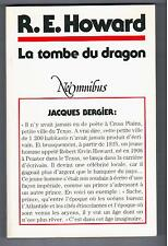 """LA TOMBE DU DRAGON"" R. E. HOWARD (1990) EDIT. NEO / NEOMNIBUS no 1 / TRES RARE"