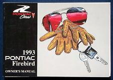 Owner's manual * manual de instrucciones de 1993 Pontiac Firebird (Estados Unidos)