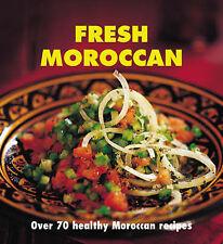 Fresh Moroccan: Over 70 Healthy Recipes,VERYGOOD Book