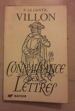 VILLON LE GENTIL CONNAISSANCE  DE LETTERES 1974