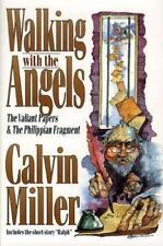 Walking With the Angels: The Valiant Papers and the Phillippian Fragment by Mil