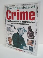 The Chronicle of Crime: The Infamous Felons of Modern History by Martin Fido