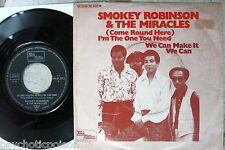 "Smokey Robinson & The Miracles ‎ (Come Round Here) I'm The One You Need 7"" Tamla"