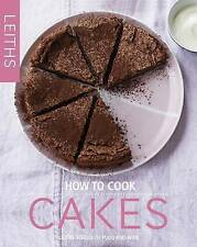 How to Cook Cakes by Leith's School of Food and Wine (Hardback, 2015) New Book