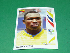 82 WALTER AYOVI ECUADOR PANINI FOOTBALL GERMANY 2006 WM FIFA WORLD CUP