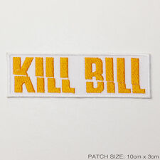 KILL BILL Quentin Tarantino Iron-On / Sew-On Embroidered Patch - NEW - #2A09