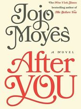 After You: A Novel by Jojo Moyes (Hardcover) FREE SHIPPING (BRAND NEW)