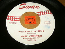 MARK VALENTINO - WALKING ALONE - THE PUSH AND KICK - LISTEN - TEEN POPCORN