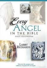 Every Angel in the Bible by Larry Richards, Paul Gross (Paperback, 2001)