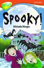 Oxford Reading Tree: Stage 13: TreeTops More Stories A: Spooky!, Michaela Morgan