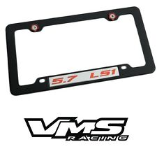 VMS 1 BLACK LICENSE PLATE FRAME FOR CHEVY 5.7L LS1 RDSL