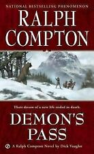 Demon's Pass by Ralph Compton and Robert Vaughan (2000, Paperback)