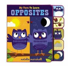 My Turn To Learn Opposites - LikeNew - Marshall, Natalie - Board book