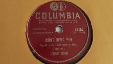 Johnny Bond - 78rpm single 10-inch – Columbia #38160 Hogn's Other Wife