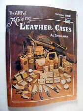 The Art of Making Leather Cases Vol. 1 by Al Stohlman (1983 pbk) LEATHERWORK