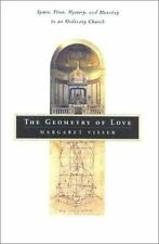 The Geometry of Love: Space, Time, Mystery, and Meaning in an Ordinary-ExLibrary