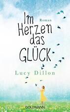 Im Herzen das Glück von Lucy Dillion   Buch TOP-Zustand