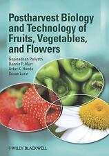 Postharvest Biology and Technology of Fruits, Vegetables, and Flowers by...