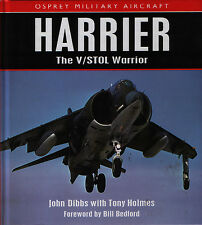 Harrier - The V/STOL Warrior (Osprey Military Aircraft) - New Copy
