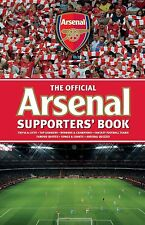 The Official Arsenal Supporters Book - Gunners Gooners Highbury Emirates Stadium