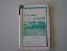 I VERDI DI GORIZIA STORIA DELLA BRIGATA PAVIA - G. BONGIORNO TASCA /STER RAVENNA