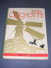 Félix Lorioux Don Quichotte Hachette 1929 compositions couleurs de Lorioux