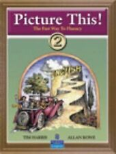 Picture This! 2: Learning English Through Pictures (Bk. 2)