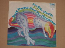 "TERRY DACTYL AND THE DINOSAURS -Sea Side Shuffle- 7"" 45"