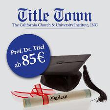 Prof Dr hc Titel Erwerben - Legale Ehrentitel Original aus den USA - CCU Titel