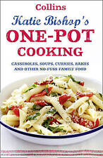 One-Pot Cooking: Casseroles, Curries, Soups and Bakes etc, Katie Bishop, Book